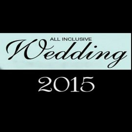 2015 All Inclusive Wedding